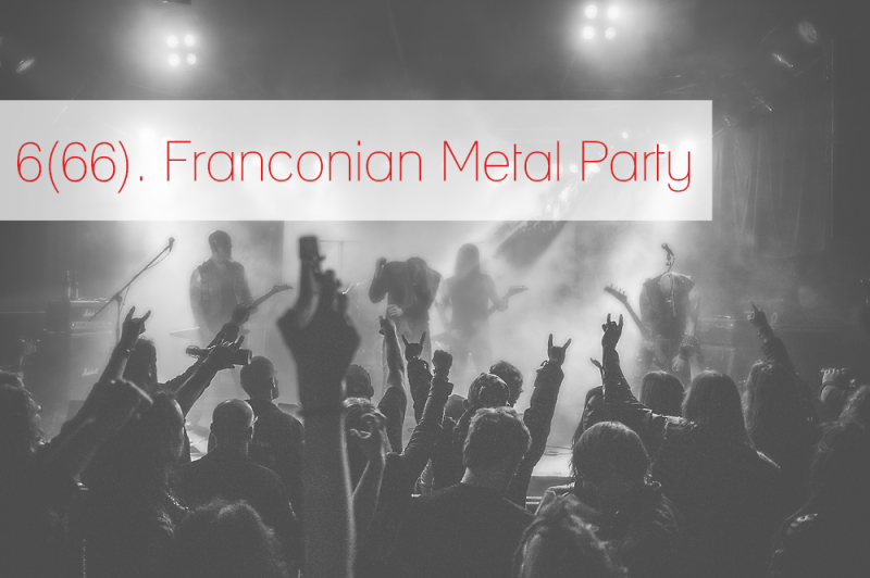 6. Franconian Metal Party